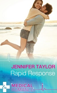 Cover Rapid Response (Mills & Boon Medical) (The A and E, Book 15)