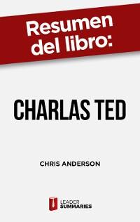 """Cover Resumen del libro """"Charlas TED"""" de Chris Anderson"""