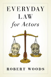 Cover Everyday Law for Actors