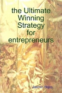 Cover the Ultimate Winning Strategy for entrepreneurs