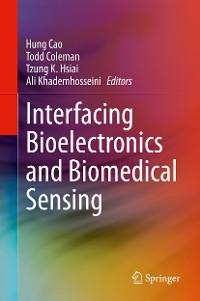 Cover Interfacing Bioelectronics and Biomedical Sensing