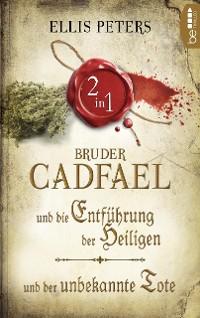 Cover Zwei Fälle für Bruder Cadfael