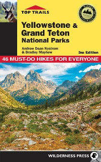 Cover Top Trails: Yellowstone and Grand Teton National Parks