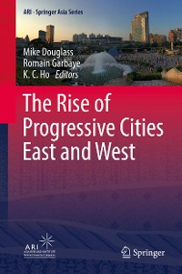Cover The Rise of Progressive Cities East and West