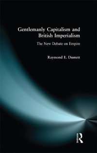 Cover Gentlemanly Capitalism and British Imperialism