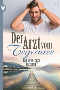 Cover Der Arzt vom Tegernsee 44 – Arztroman