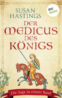 Cover Der Medicus des Königs: Die Saga in einem Band