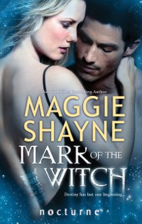 Cover Mark of the Witch (Mills & Boon Nocturne) (The Portal, Book 2)