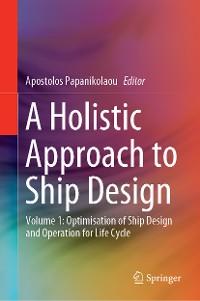 Cover A Holistic Approach to Ship Design
