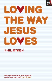 Cover Loving the Way Jesus Loves