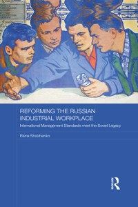 Cover Reforming the Russian Industrial Workplace
