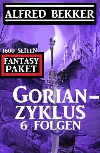 Cover Gorian-Zyklus 6 Folgen - Fantasy-Paket 1600 Seiten