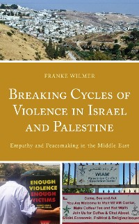 Cover Breaking Cycles of Violence in Israel and Palestine