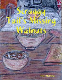 Cover Scraggy Tail's Missing Walnuts