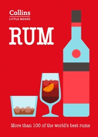 Cover Rum: More than 100 of the world's best rums (Collins Little Books)