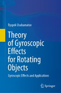 Cover Theory of Gyroscopic Effects for Rotating Objects