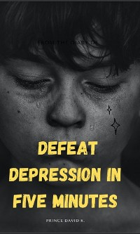 Cover defeat depression in five minutes