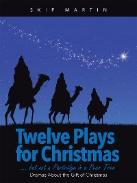 Cover Twelve Plays for Christmas … but Not a Partridge in a Pear Tree