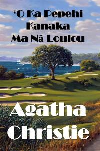 Cover ʻO Ka Pepehi Kanaka Ma Nā Loulou