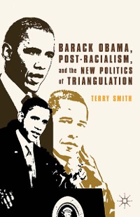 Cover Barack Obama, Post-Racialism, and the New Politics of Triangulation