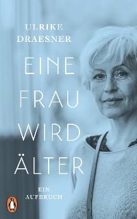 Cover Eine Frau wird älter
