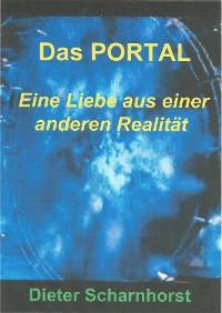 Cover Das PORTAL Eine Liebe aus einer anderen Realität