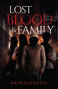 Cover Lost Blood and Family