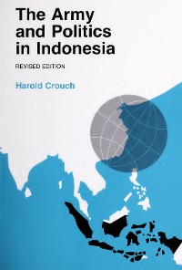 Cover The Army and Politics in Indonesia
