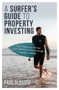 Cover A Surfer's Guide to Property Investing