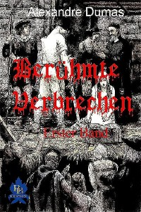 Cover Berühmte Verbrechen, Erster Band
