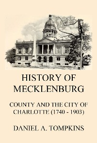Cover History of Mecklenburg County and the City of Charlotte (1740 - 1903)