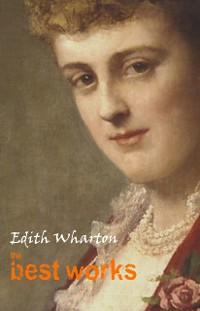 Cover Edith Wharton: The Best Works