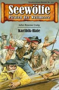 Cover Seewölfe - Piraten der Weltmeere 225