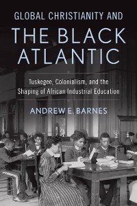 Cover Global Christianity and the Black Atlantic