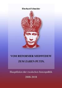 Cover Vom Reformer Medwedew zum Zaren Putin