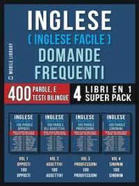 Cover Inglese ( Inglese Facile ) Domande Frequenti (4 Libri en 1 Super Pack)