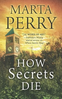 Cover How Secrets Die (House of Secrets, Book 3)