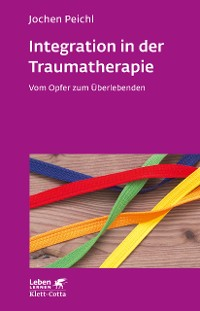 Cover Integration in der Traumatherapie