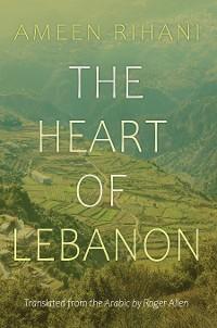 Cover The Heart of Lebanon
