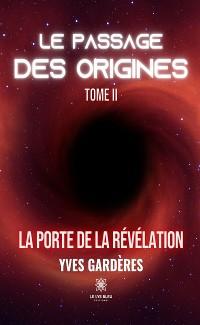 Cover Le passage des origines - Tome 2
