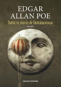 Cover Tutte le storie di fantascienza