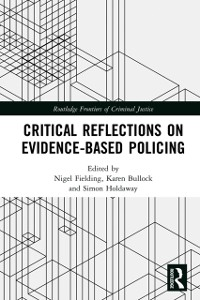 Cover Critical Reflections on Evidence-Based Policing