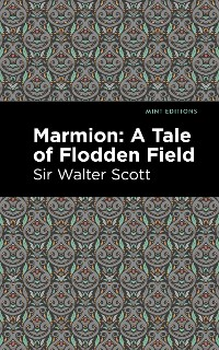 Cover Marmion: A Tale of Flodden Field