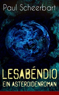 Cover Lesabéndio - Ein Asteroidenroman