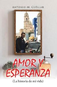 Cover AMOR Y ESPERANZA (La historia de mi vida)