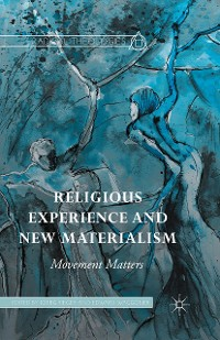 Cover Religious Experience and New Materialism