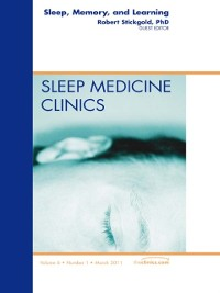 Cover Sleep, Memory and Learning, An Issue of Sleep Medicine Clinics - E-Book