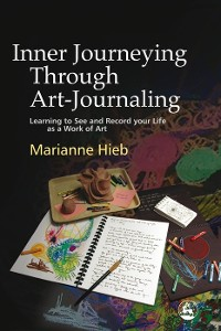 Cover Inner Journeying Through Art-Journaling