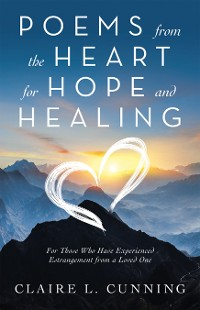 Cover Poems from the Heart for Hope and Healing