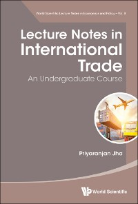 Cover Lecture Notes In International Trade: An Undergraduate Course